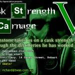 Cask Strength Carnage V